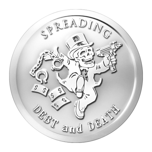 "A skeletonized tycoon in a top-hat prancing along with shackles in his right hand, and a machine gun in his left while dollar bills trail behind him, and the words ""Spreading Debt and Death"""