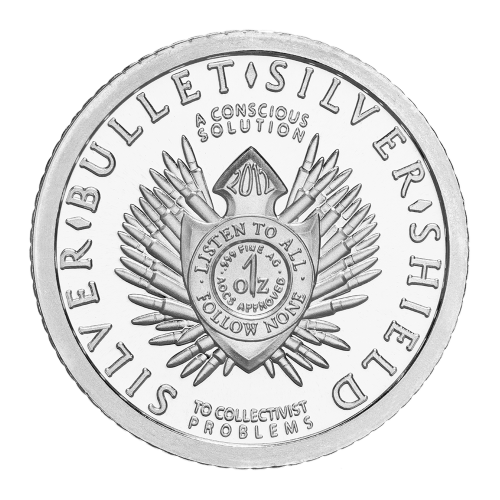 "The original Silver Bullet Silver Shield crest with the words ""Silver Bullet Silver Shield A Conscious Solution to a Collectivist Problem"" and the weight and purity"