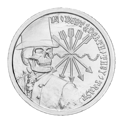 """Skeletonized banker with top hat, the words """"In Debt and Death They Trust """"and the chains of debt and the five arrows of the Rothschild's family crest"""